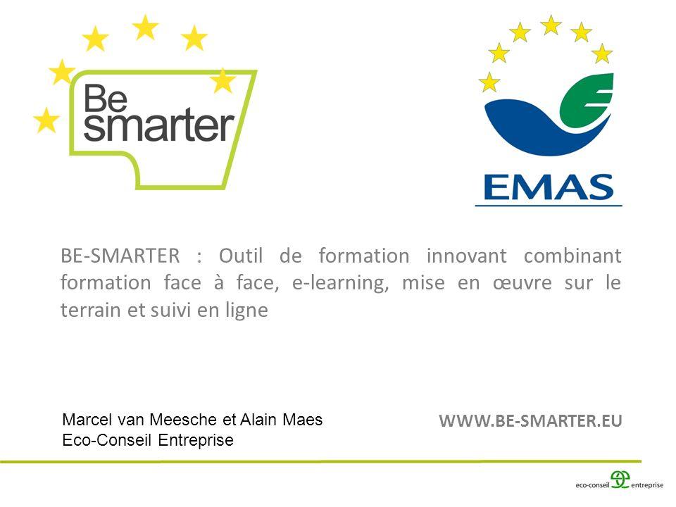 BE-SMARTER : Outil de formation innovant combinant formation face à face, e-learning, mise en œuvre sur le terrain et suivi en ligne