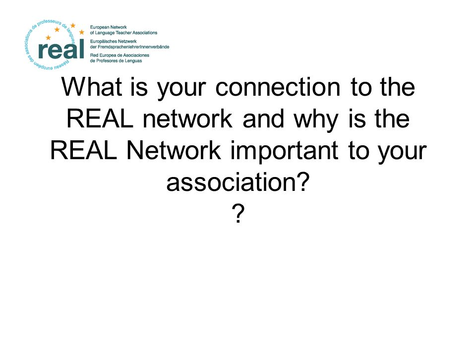 What is your connection to the REAL network and why is the REAL Network important to your association.