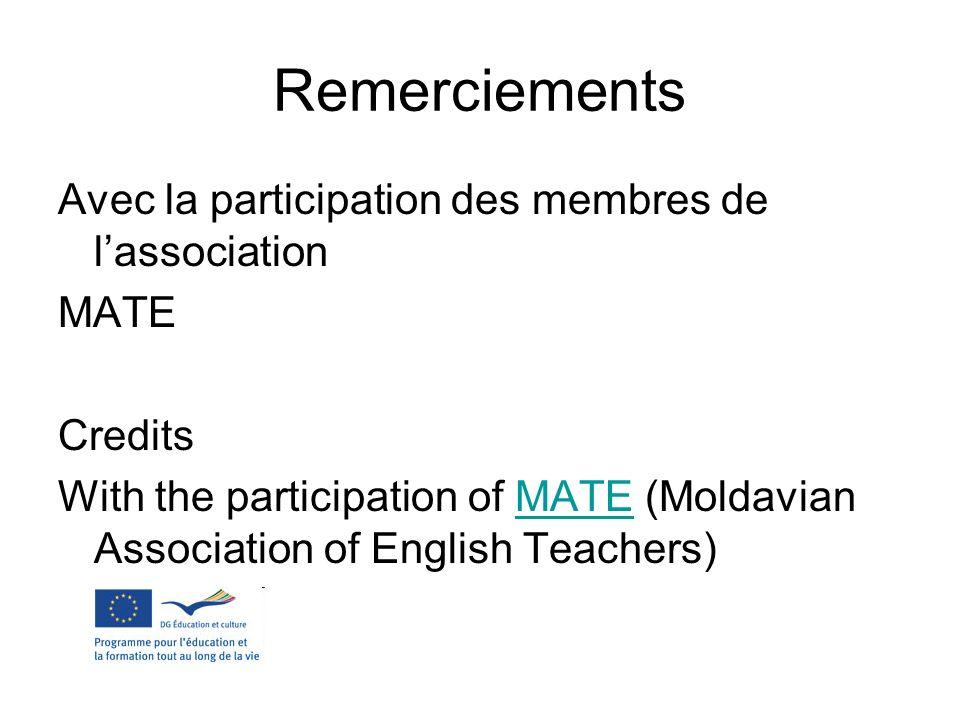Remerciements Avec la participation des membres de l'association MATE