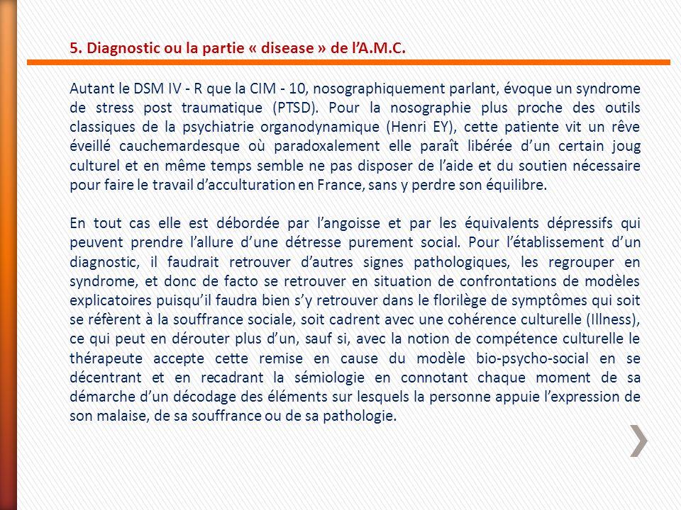 5. Diagnostic ou la partie « disease » de l'A.M.C.