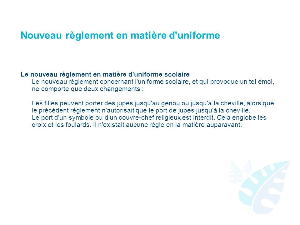 Nouveau règlement en matière d uniforme