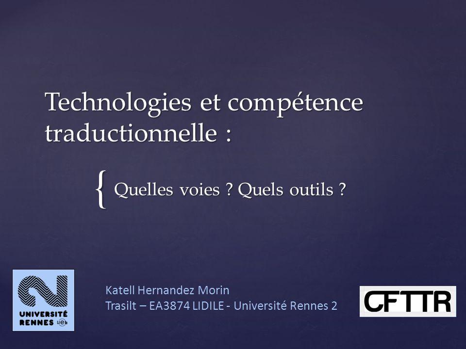 Technologies et compétence traductionnelle :