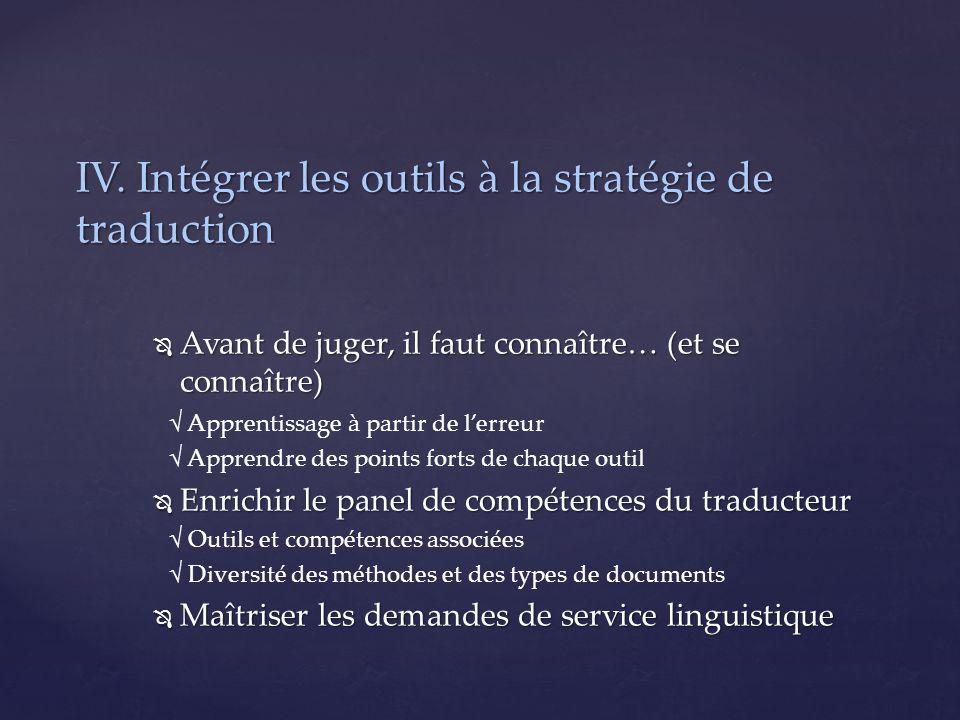 IV. Intégrer les outils à la stratégie de traduction