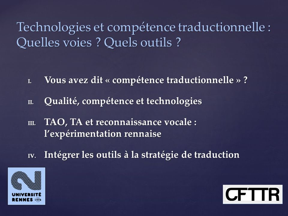 Technologies et compétence traductionnelle : Quelles voies