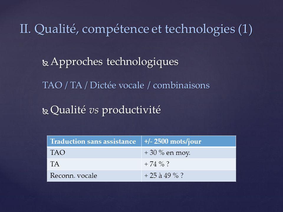 II. Qualité, compétence et technologies (1)