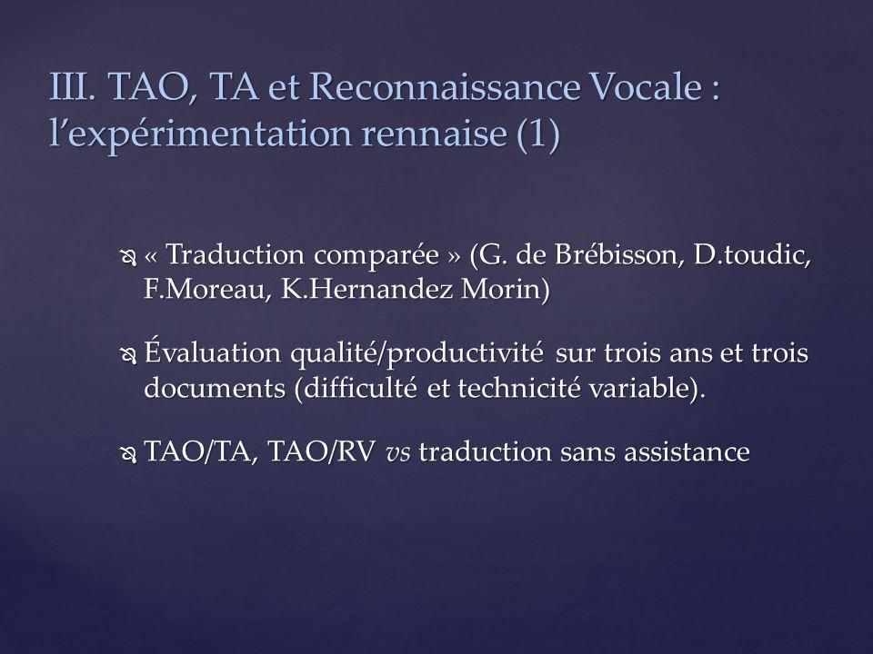 III. TAO, TA et Reconnaissance Vocale : l'expérimentation rennaise (1)