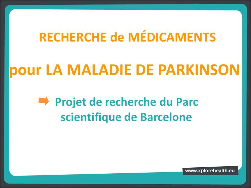 pour LA MALADIE DE PARKINSON