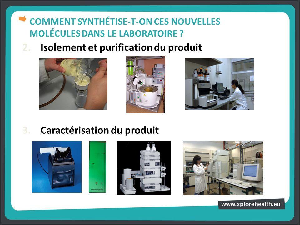 2. Isolement et purification du produit