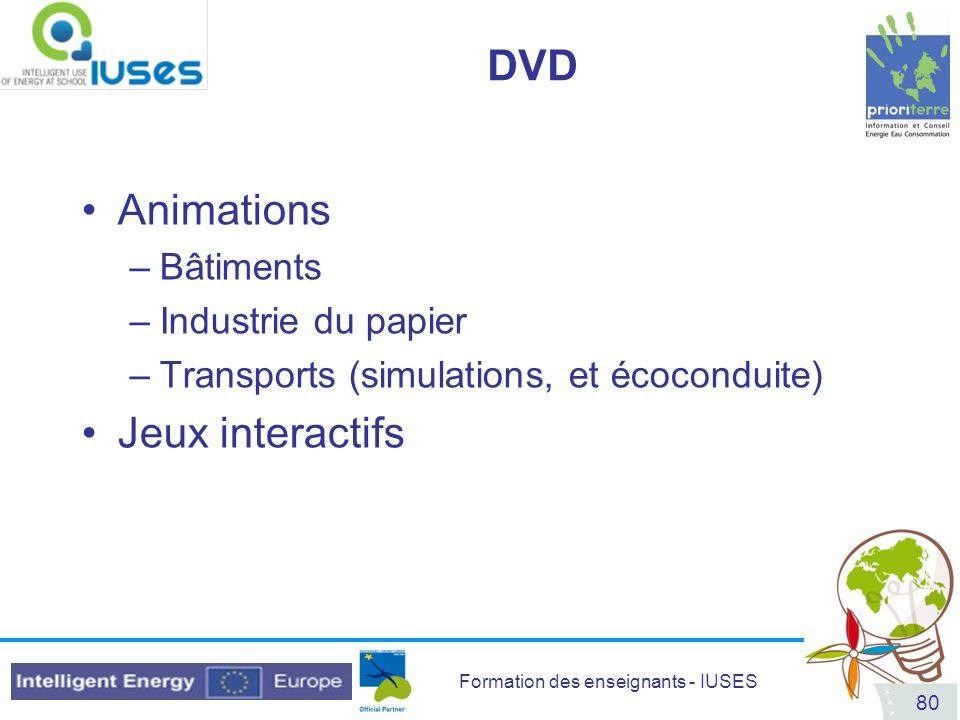 DVD Animations Jeux interactifs Bâtiments Industrie du papier