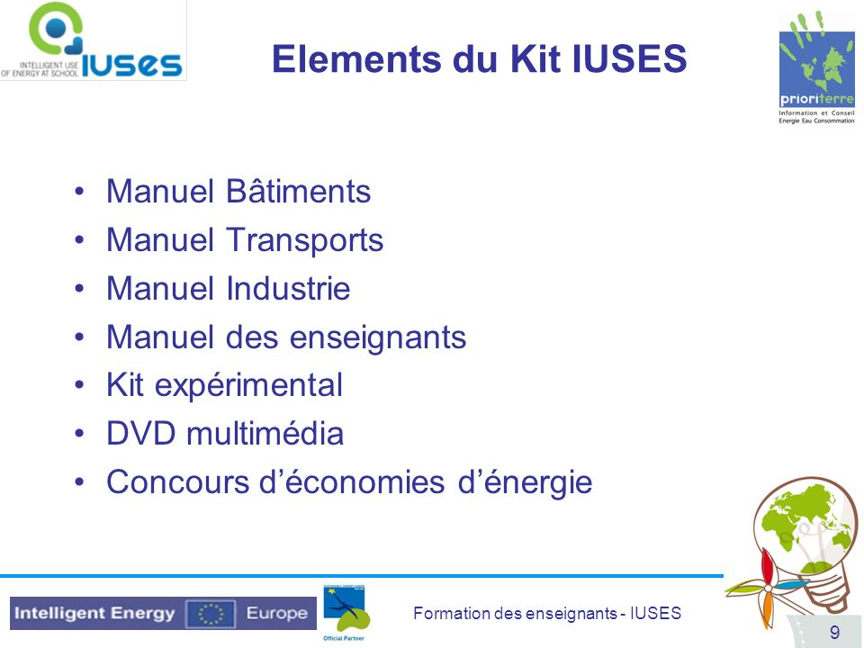 Elements du Kit IUSES Manuel Bâtiments Manuel Transports