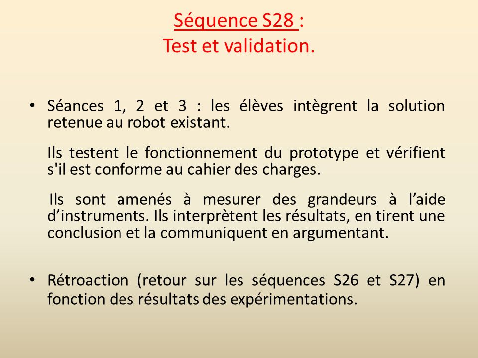 Séquence S28 : Test et validation.