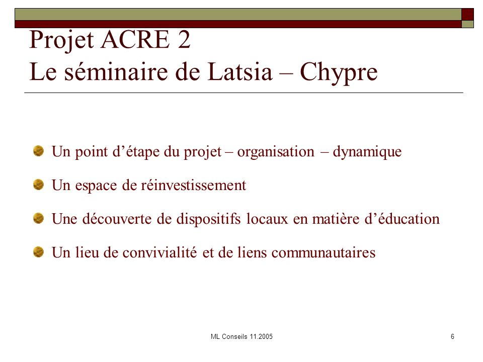 Projet ACRE 2 Le séminaire de Latsia – Chypre
