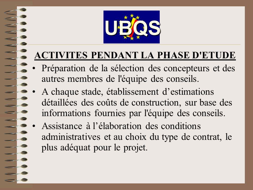 ACTIVITES PENDANT LA PHASE D ETUDE