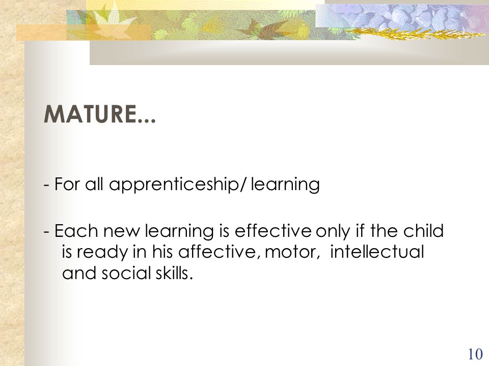 MATURE... - For all apprenticeship/ learning