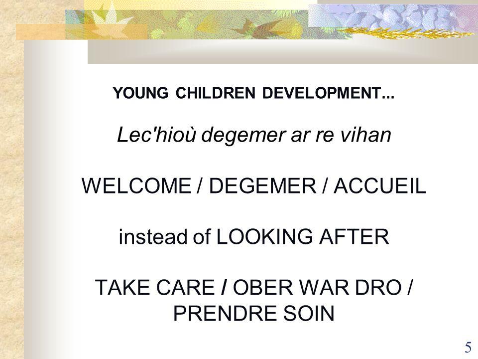 YOUNG CHILDREN DEVELOPMENT