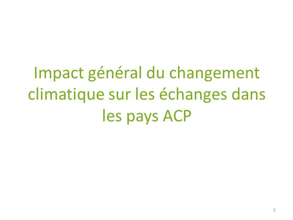 Impact général du changement climatique sur les échanges dans les pays ACP