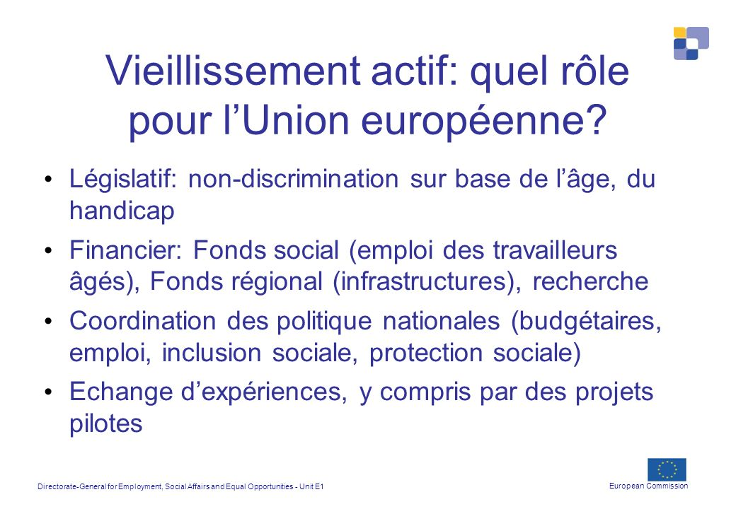 Vieillissement actif: quel rôle pour l'Union européenne