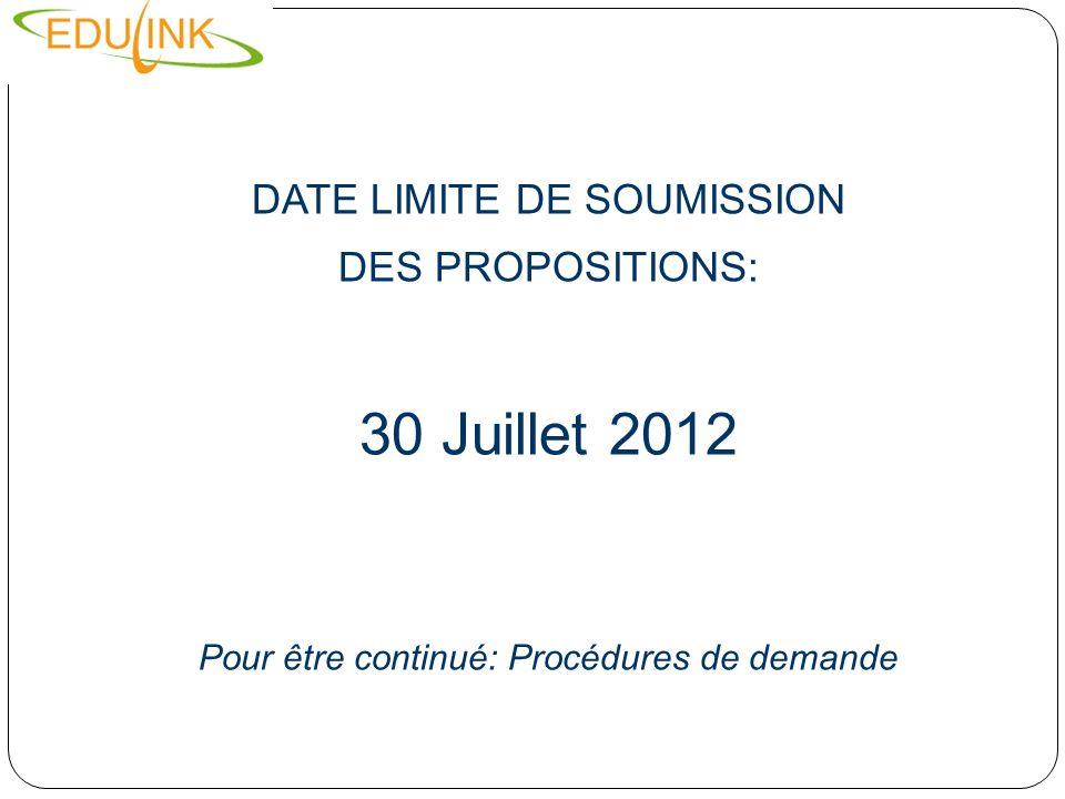 30 Juillet 2012 DATE LIMITE DE SOUMISSION DES PROPOSITIONS:
