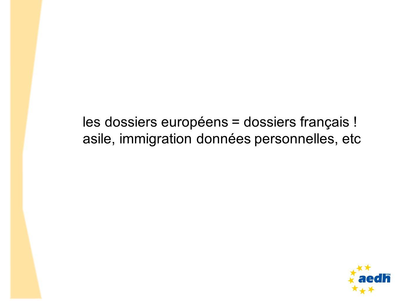 les dossiers européens = dossiers français !