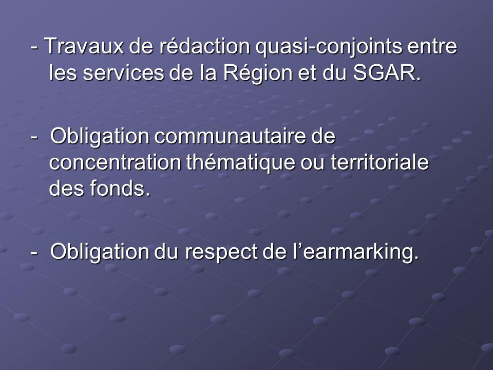 - Travaux de rédaction quasi-conjoints entre les services de la Région et du SGAR.