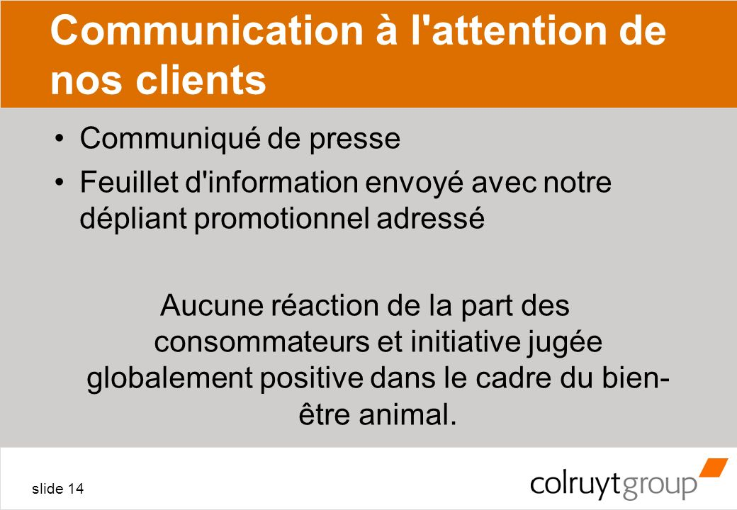 Communication à l attention de nos clients