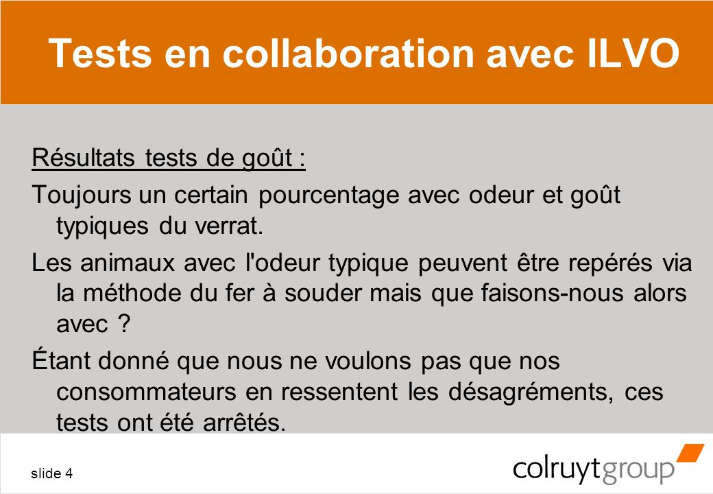 Tests en collaboration avec ILVO