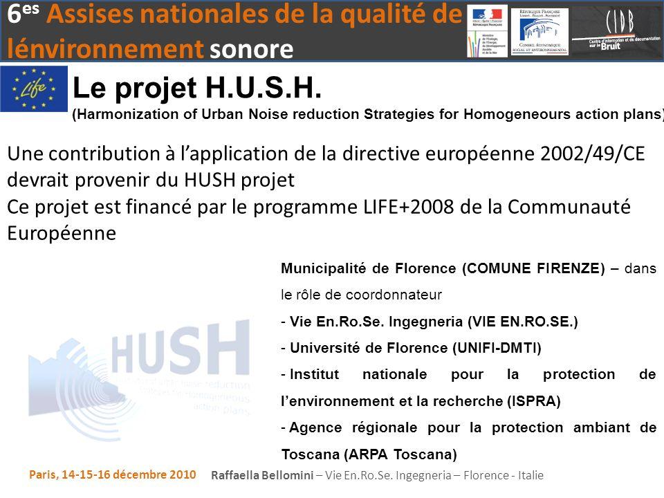 Le projet H.U.S.H. (Harmonization of Urban Noise reduction Strategies for Homogeneours action plans)