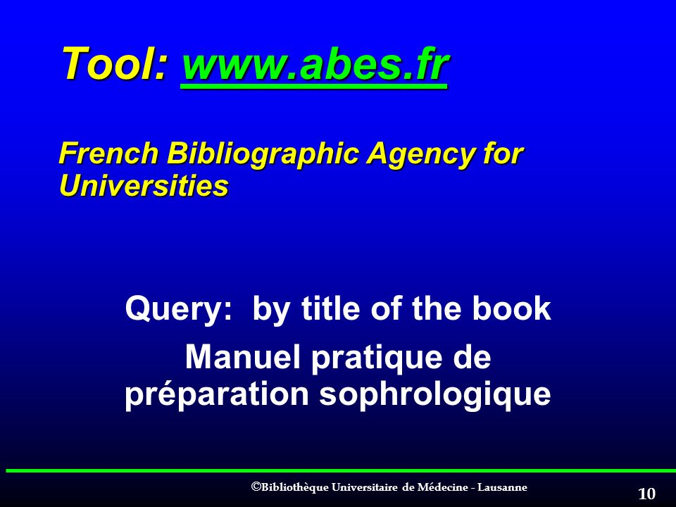 Tool: www.abes.fr French Bibliographic Agency for Universities