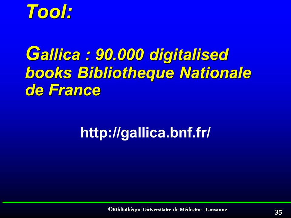 Tool: Gallica : 90.000 digitalised books Bibliotheque Nationale de France