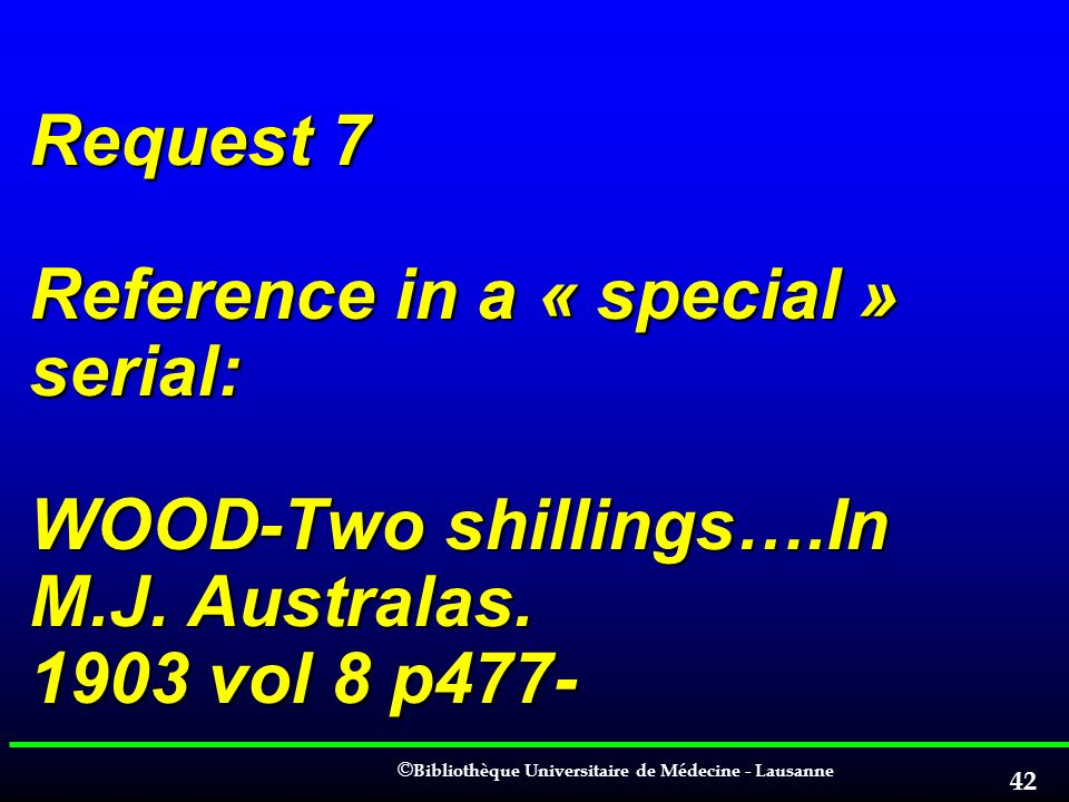 Request 7 Reference in a « special » serial: WOOD-Two shillings…. In M