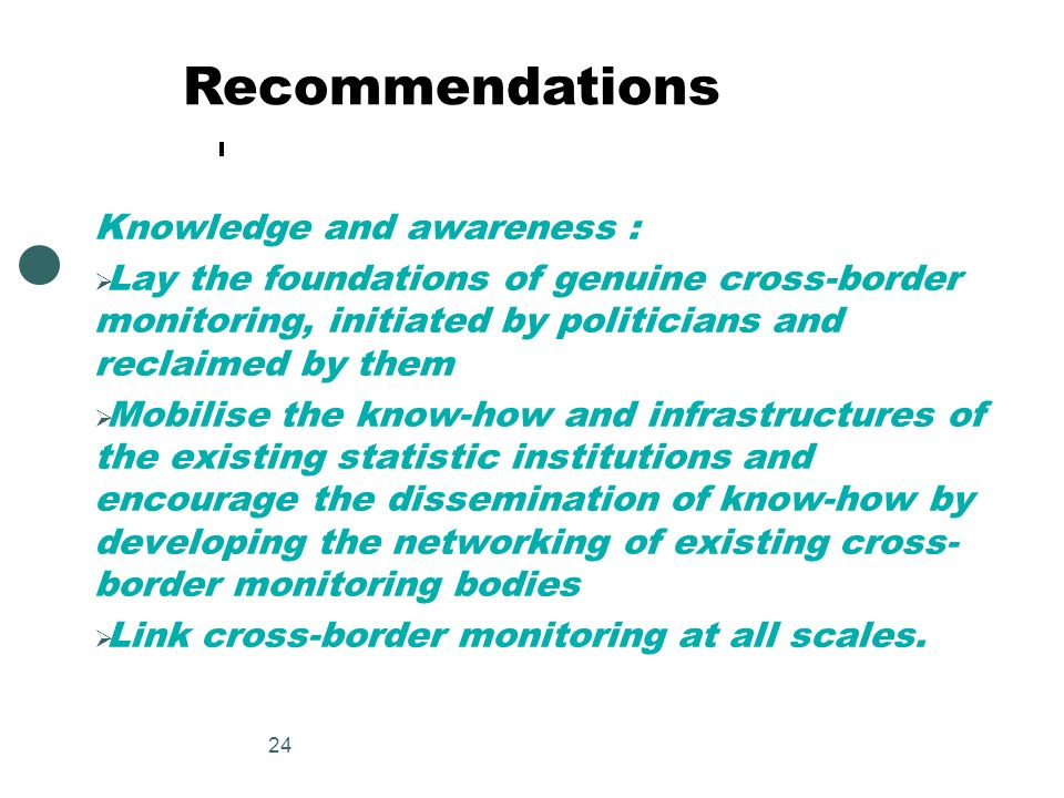 Recommendations Knowledge and awareness :