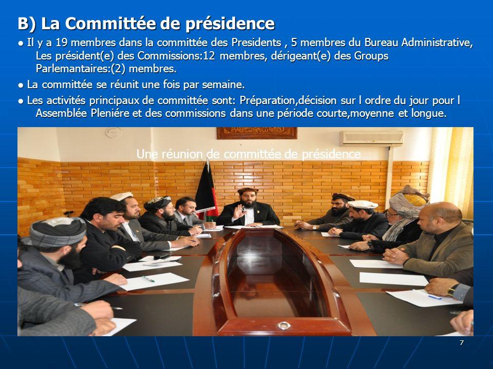 B) La Committée de présidence