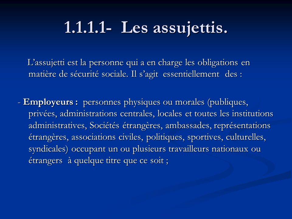 1.1.1.1- Les assujettis.