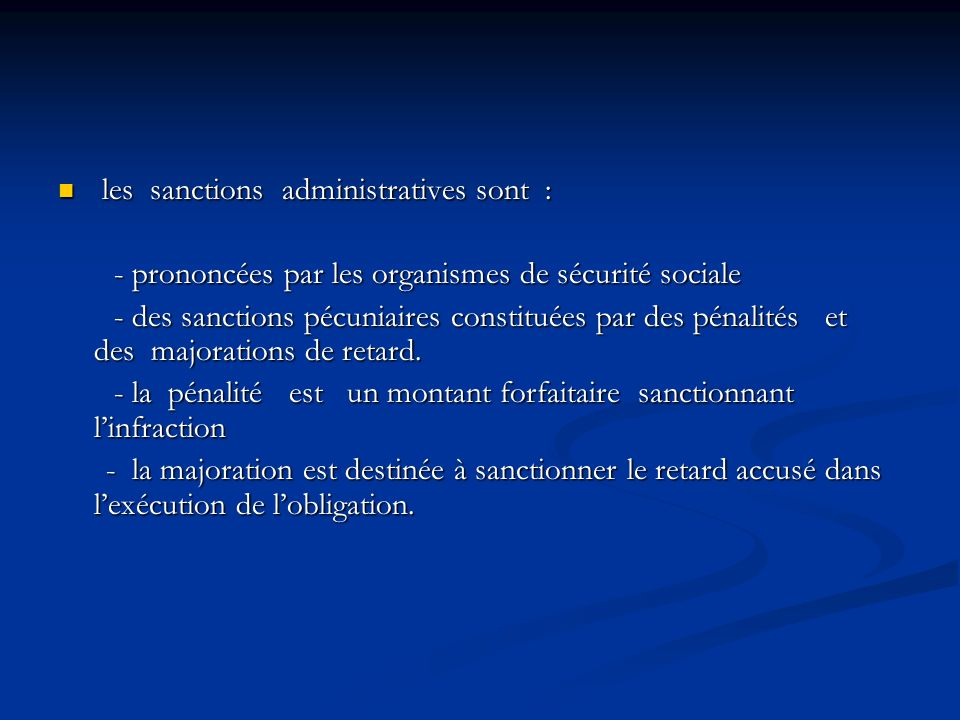 les sanctions administratives sont :