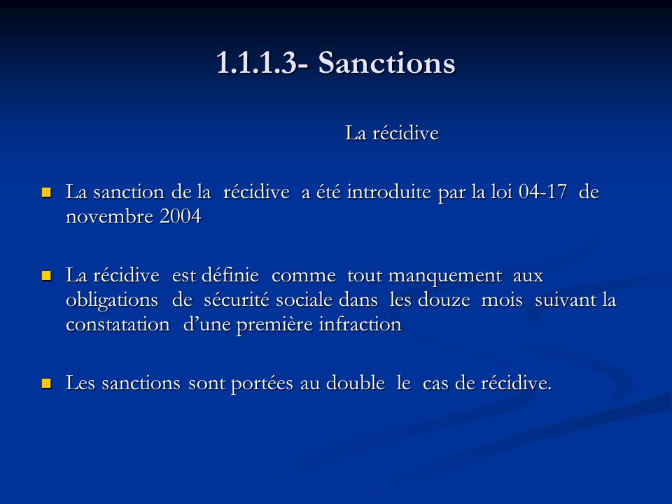 1.1.1.3- Sanctions La récidive