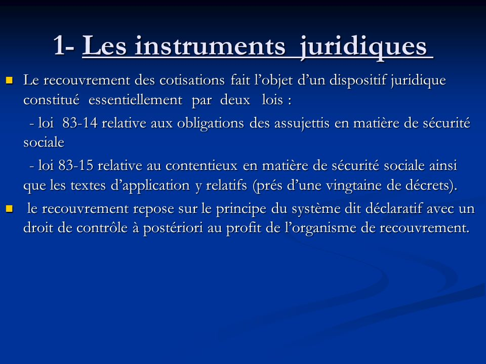 1- Les instruments juridiques