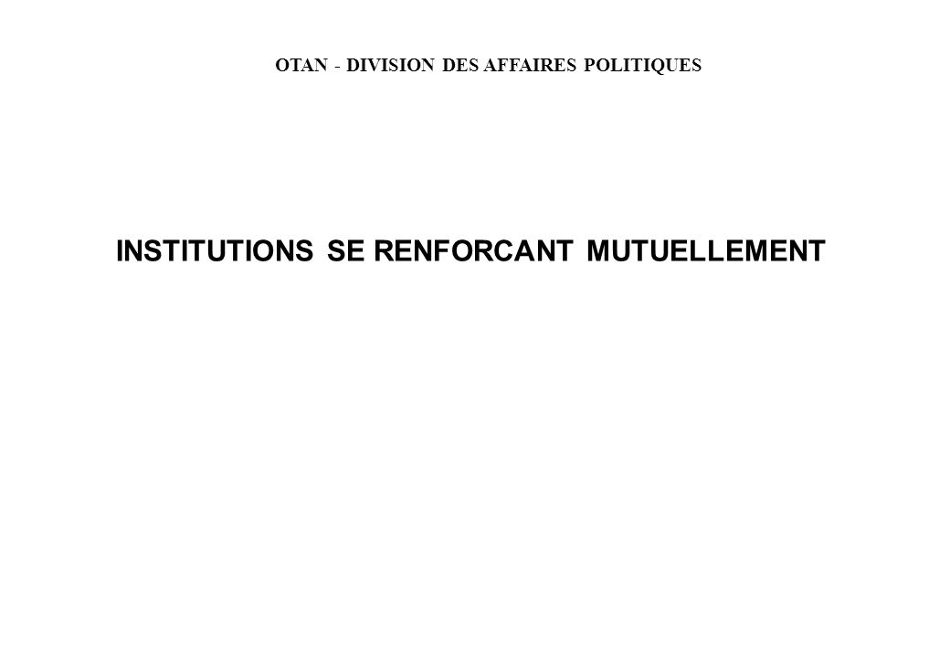 INSTITUTIONS SE RENFORCANT MUTUELLEMENT