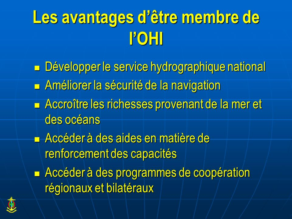 Les avantages d'être membre de l'OHI