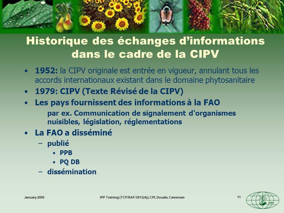 Historique des échanges d'informations dans le cadre de la CIPV