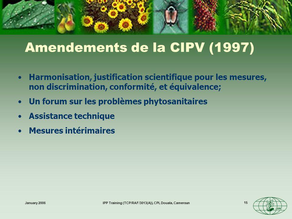Amendements de la CIPV (1997)
