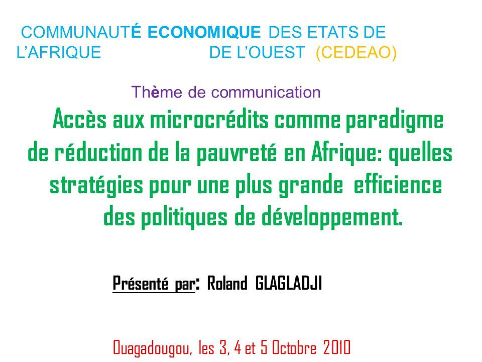 COMMUNAUTÉ ECONOMIQUE DES ETATS DE L'AFRIQUE. DE L'OUEST (CEDEAO)