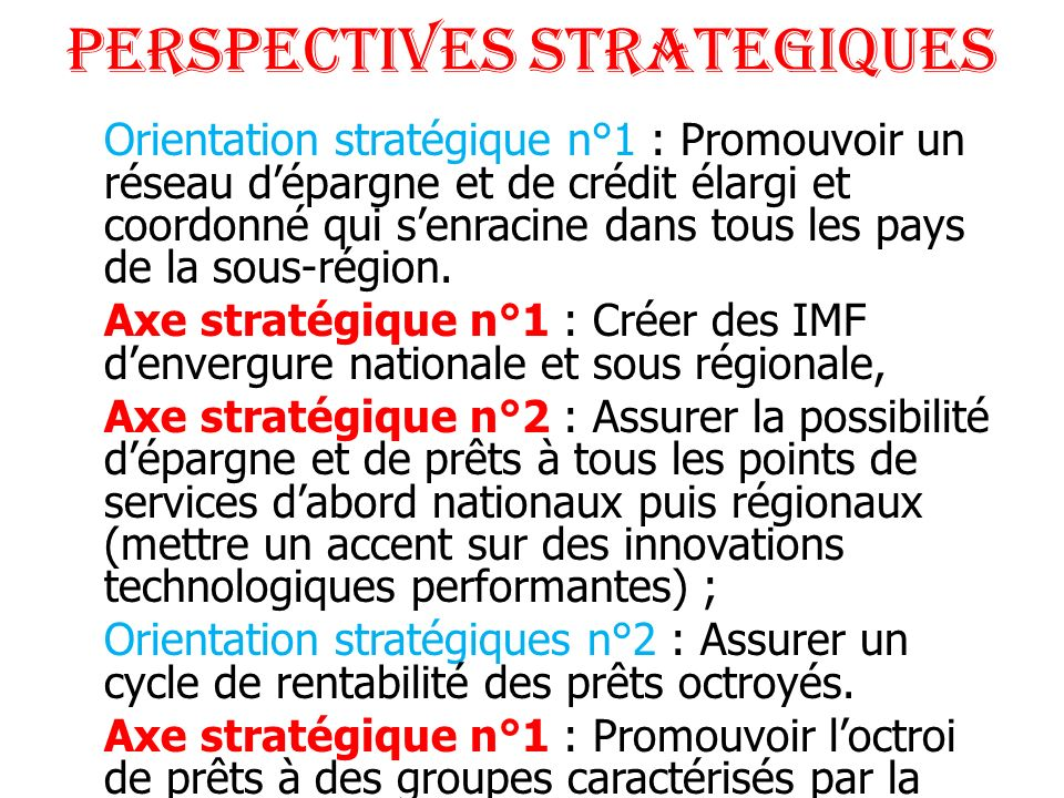 PERSPECTIVES STRATEGIQUES