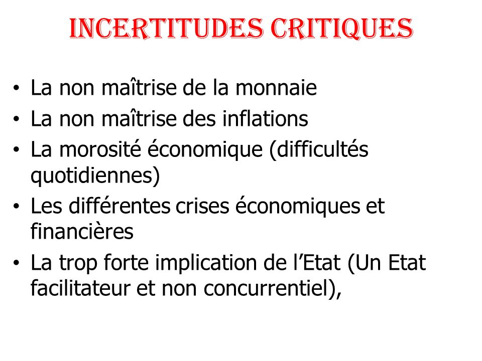 INCERTITUDES CRITIQUES