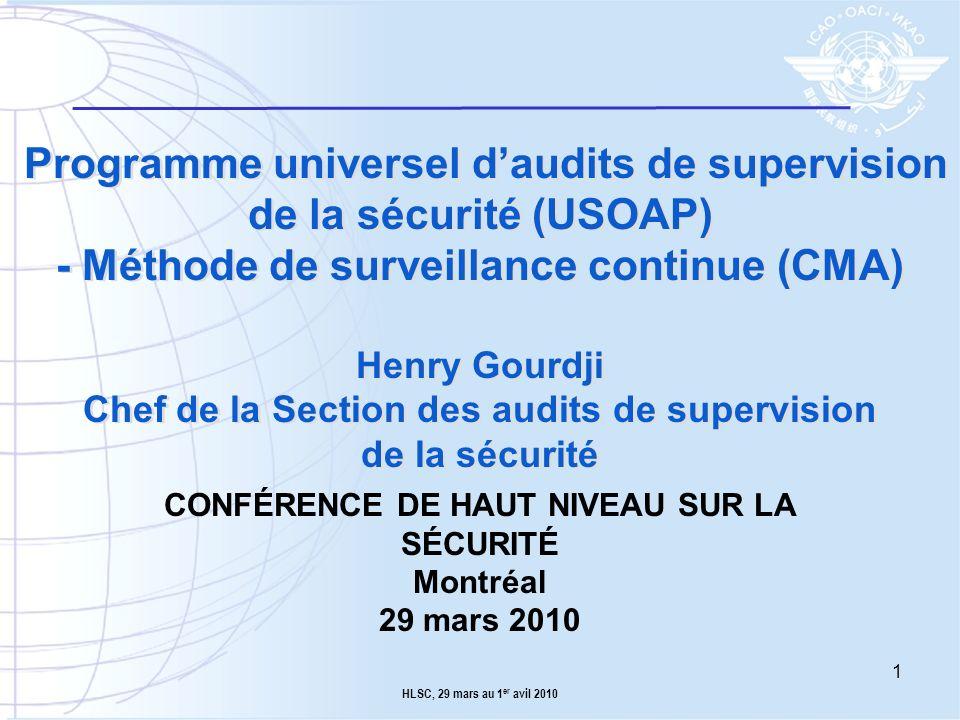 CONFÉRENCE DE HAUT NIVEAU SUR LA SÉCURITÉ Montréal 29 mars 2010