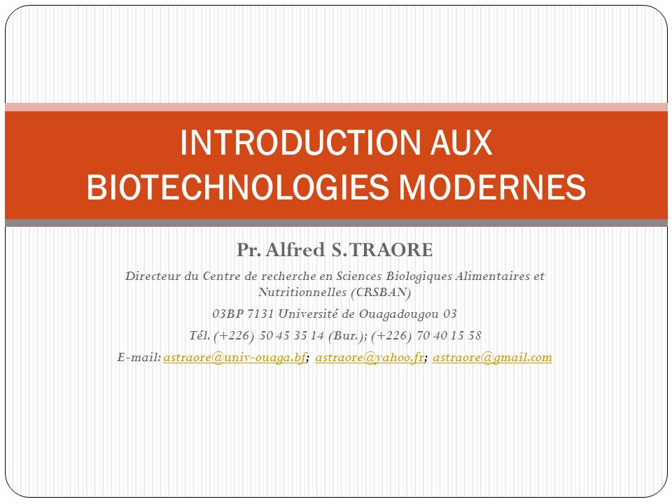 INTRODUCTION AUX BIOTECHNOLOGIES MODERNES
