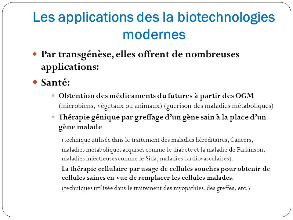 Les applications des la biotechnologies modernes