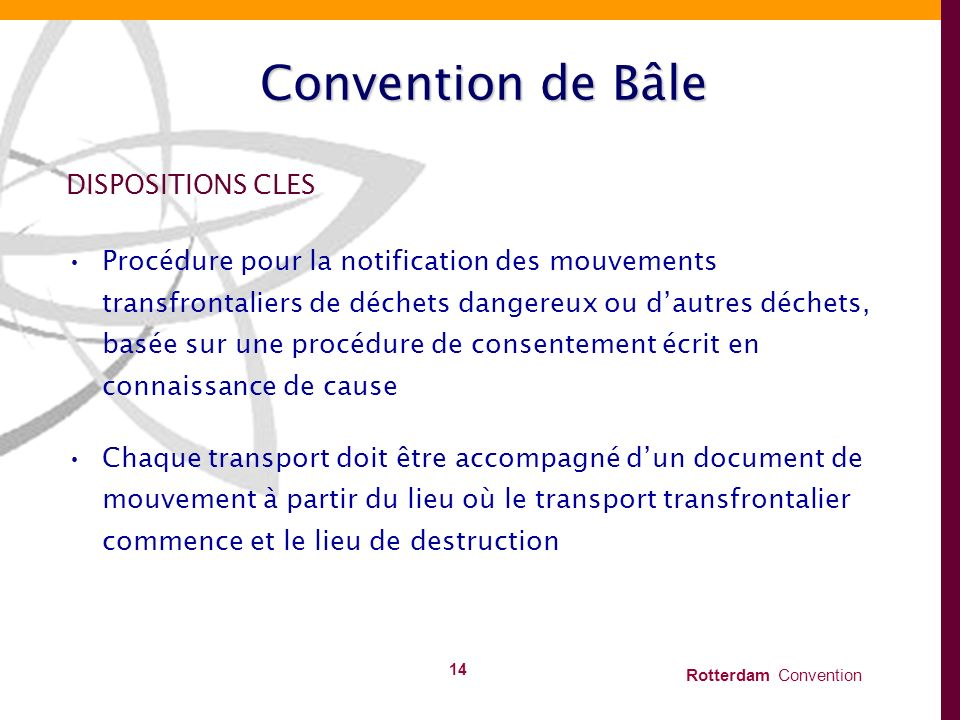 Convention de Bâle DISPOSITIONS CLES