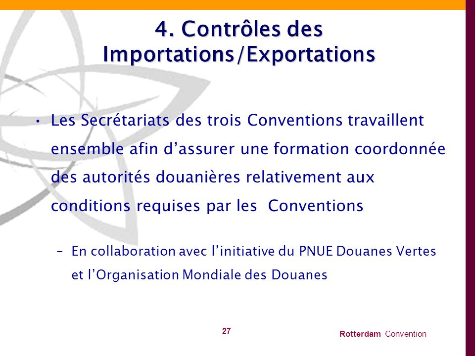 4. Contrôles des Importations/Exportations