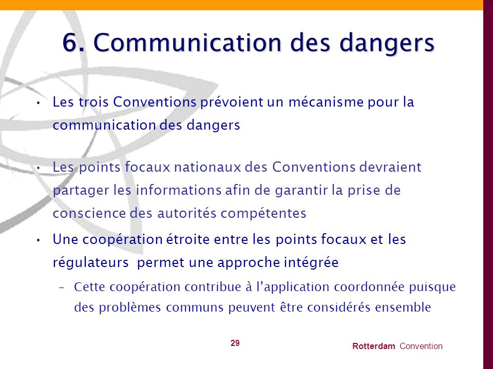 6. Communication des dangers