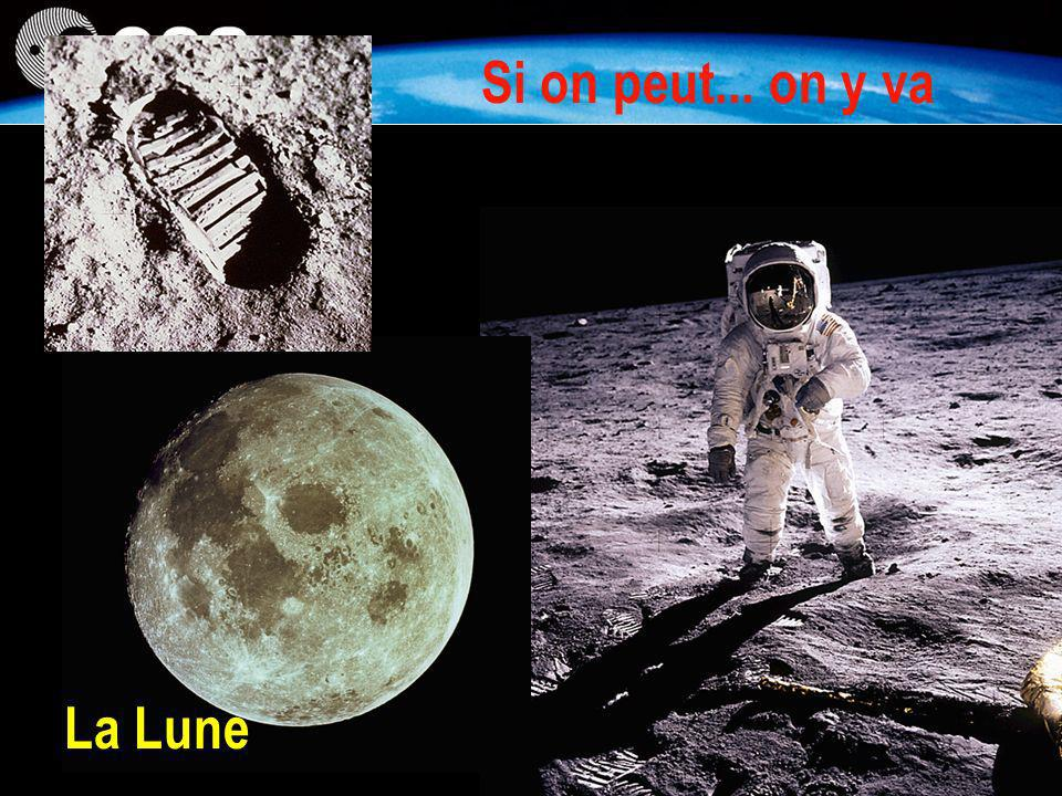 Si on peut... on y va La Lune